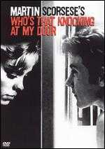 Who's That Knocking at My Door - Martin Scorsese