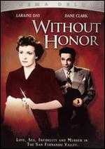 Without Honor - Irving Pichel