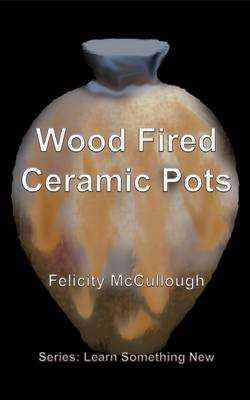 Wood Fired Ceramic Pots -
