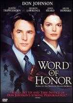 Word of Honor - Robert Markowitz