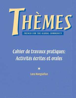 Workbook/Lab Manual for Th?mes: French for the Global Community - Lively, Madeleine, and Harper, Jane, and Williams, Mary K