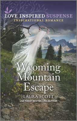 Wyoming Mountain Escape - Scott, Laura