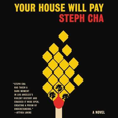 Your House Will Pay Lib/E - Cha, Steph, and Jung, Greta (Read by), and Davis, Glenn (Read by)