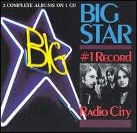 #1 Record/Radio City - Big Star