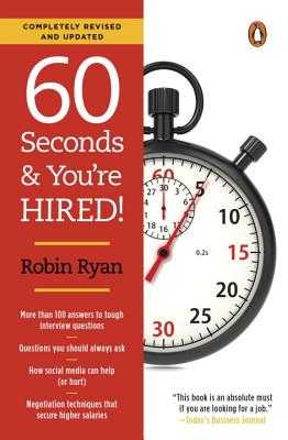 60 Seconds and You're Hired!: Revised Edition - Ryan, Robin