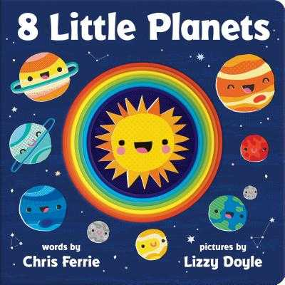8 Little Planets - Ferrie, Chris, and Doyle, Lizzy (Illustrator)