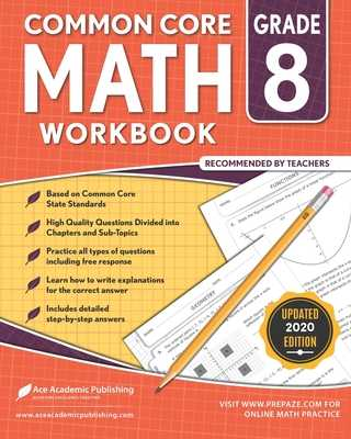 8th grade Math Workbook: CommonCore Math Workbook - Publishing, Ace Academic