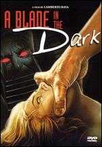 A Blade in the Dark - Lamberto Bava
