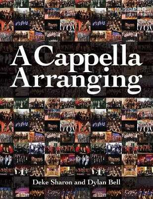 A Cappella Arranging - Sharon, Deke, and Bell, Dylan