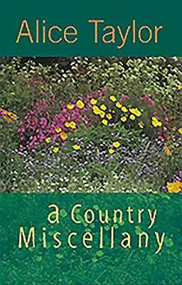 A Country Miscellany - Taylor, Alice