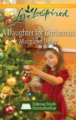 A Daughter for Christmas - Daley, Margaret