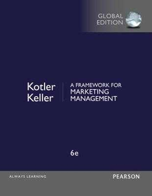 A Framework for Marketing Management, Global Edition - Kotler, Philip, and Keller, Kevin