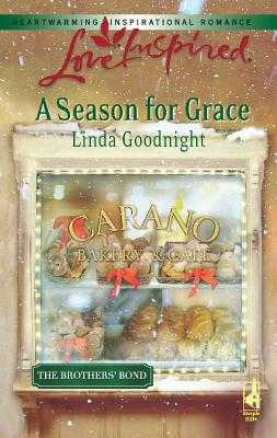 A Season for Grace: A Brother's Bond - Goodnight, Linda