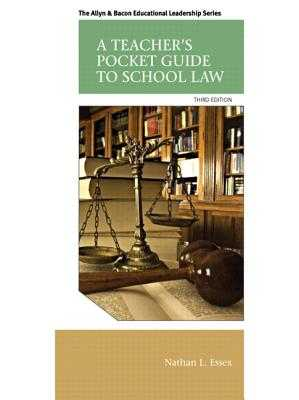 A Teacher's Pocket Guide to School Law - Essex, Nathan L.