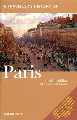 A Traveller's History of Paris - Cole, Robert