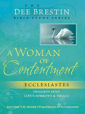 A Woman of Contentment - Brestin, Dee