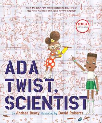 Ada Twist, Scientist - Beaty, Andrea