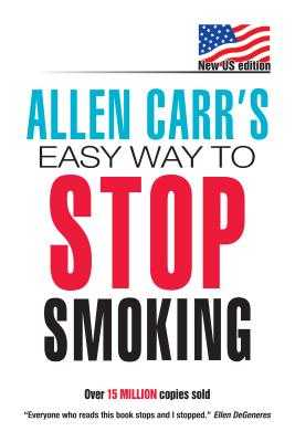 Allen Carr's Easy Way to Stop Smoking - Carr, Allen