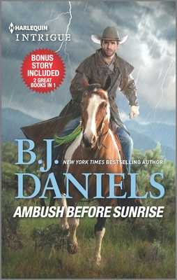 Ambush Before Sunrise & Gun-Shy Bride - Daniels, B J