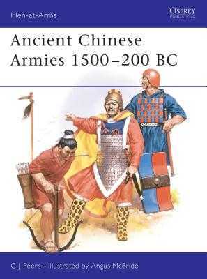 Ancient Chinese Armies 1500-200 BC - Peers, Cj