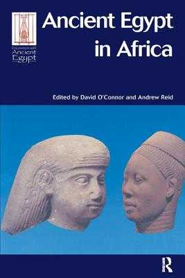 Ancient Egypt in Africa - O'Connor, David (Editor)