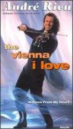 André Rieu: The Vienna I Love