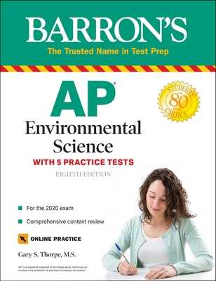 AP Environmental Science: With 5 Practice Tests - Thorpe, Gary S
