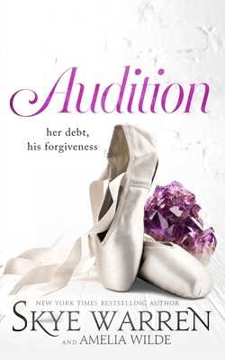 Audition - Warren, Skye, and Wilde, Amelia
