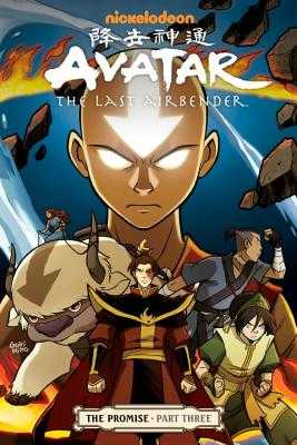 Avatar: The Last Airbender - The Promise Part 3 - Yang, Gene Luen, and Koneitzko, Bryan
