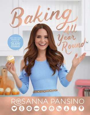 Baking All Year Round: Holidays & Special Occasions - Pansino, Rosanna