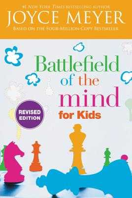 Battlefield of the Mind for Kids - Meyer, Joyce