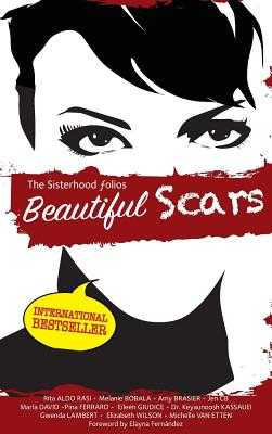 Beautiful Scars - Fernandez, Elayna (Foreword by), and Van Etten, Michelle, and Wilson, Elizabeth