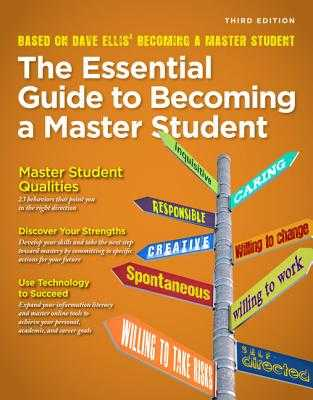 Becoming a Master Student: The Essential Guide to Becoming a Master Student - Ellis, Dave