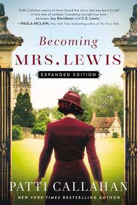 Becoming Mrs. Lewis: Expanded Edition - Callahan, Patti