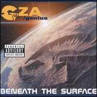 Beneath the Surface - GZA/Genius