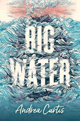 Big Water - Curtis, Andrea