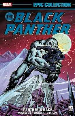 Black Panther Epic Collection: Panther's Rage - McGregor, Don (Text by), and Lee, Stan (Text by)