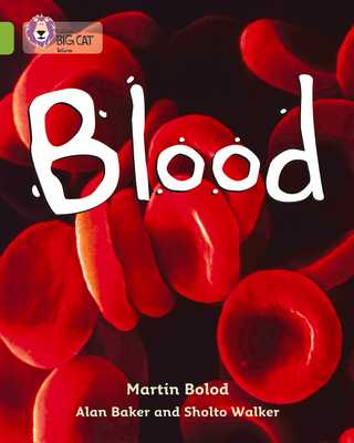 Blood: Band 11/Lime - Bolod, Martin, and Baker, Alan, and Walker, Sholto
