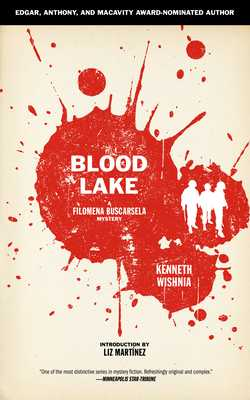 Blood Lake - Wishnia, Kenneth, and Martinez, Liz (Introduction by)