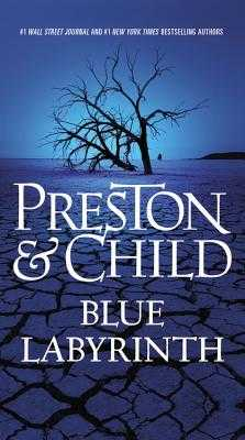 Blue Labyrinth - Preston, Douglas, and Child, Lincoln