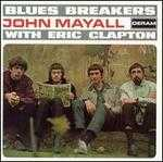 Bluesbreakers with Eric Clapton [Remastered]
