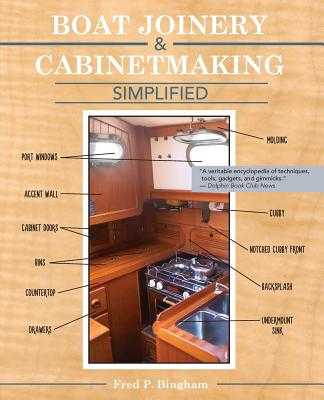 Boat Joinery and Cabinetmaking Simplified - Bingham, Fred P