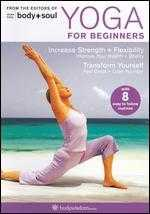 Body + Soul: Yoga for Beginners