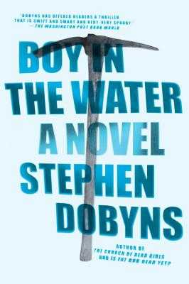 Boy in the Water - Dobyns, Stephen
