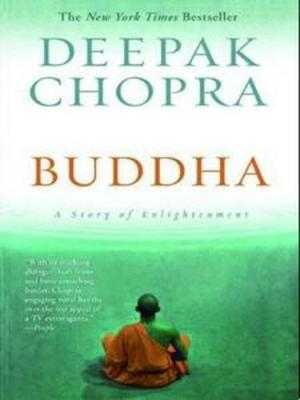 Buddha: A Story of Enlightenment - Chopra, Deepak, M D