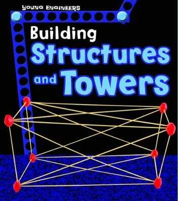 Building Structures and Towers - Enz, Tammy