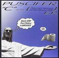 C Is For (Please Insert Sophomoronic Genitalia Reference Here) [EP] - Puscifer