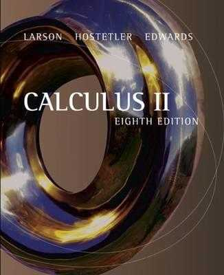 Calculus II - Edwards, Bruce H, and Hostetler, Robert P, and Larson, Ron, Captain
