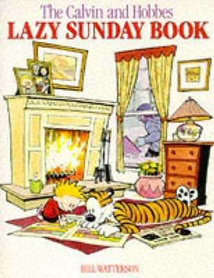 Calvin and Hobbes' Lazy Sunday Book - Watterson, Bill