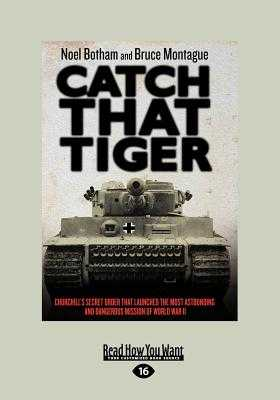 Catch That Tiger - Montague, Bruce, and Botham, Noel